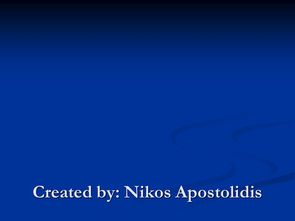 Created by: Nikos Apostolidis