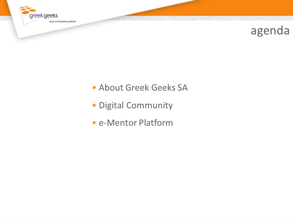 agenda About Greek Geeks SA Digital Community e-Mentor Platform