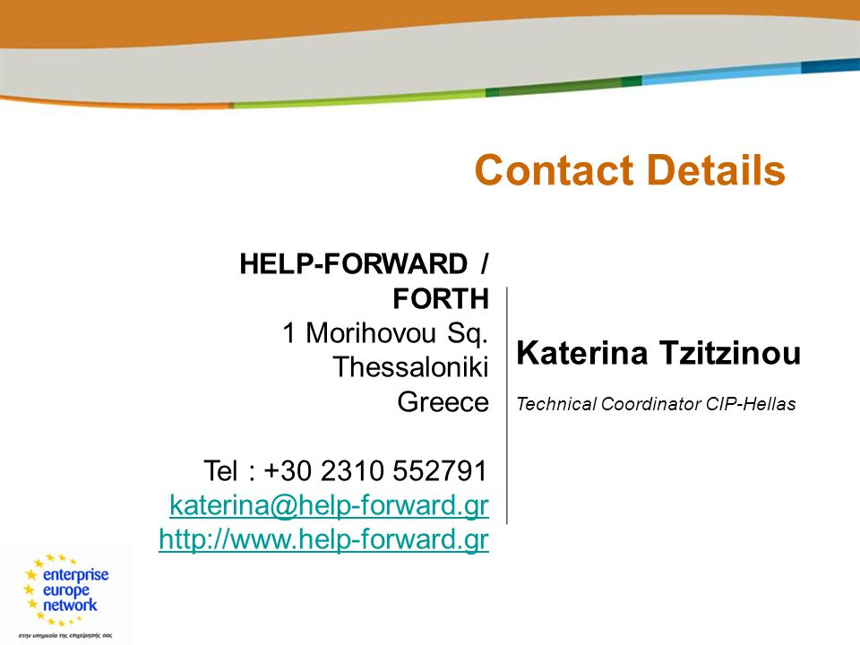 Contact Details Katerina Tzitzinou HELP-FORWARD / FORTH
