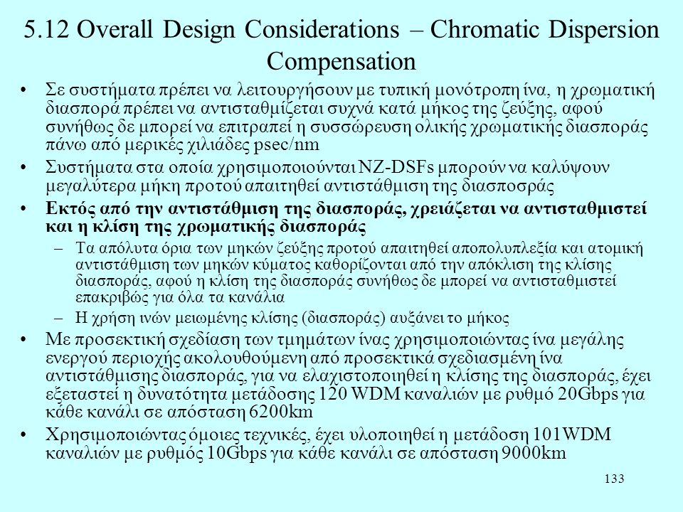 5.12 Overall Design Considerations – Chromatic Dispersion Compensation