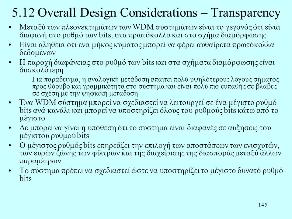 5.12 Overall Design Considerations – Transparency