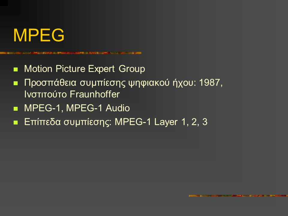 MPEG Motion Picture Expert Group