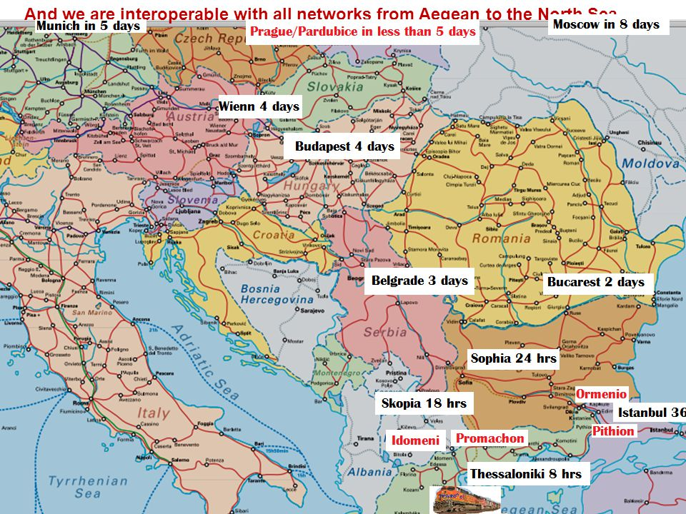 And we are interoperable with all networks from Aegean to the North Sea