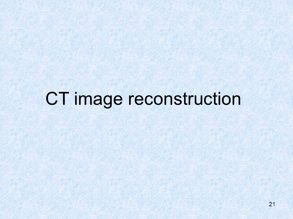 CT image reconstruction