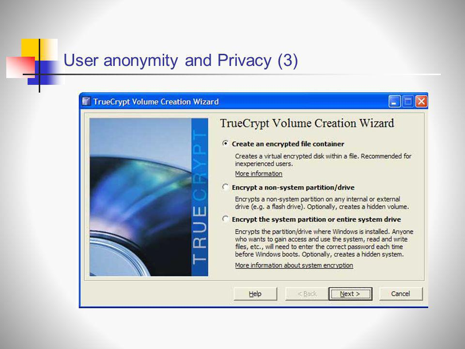 User anonymity and Privacy (3)