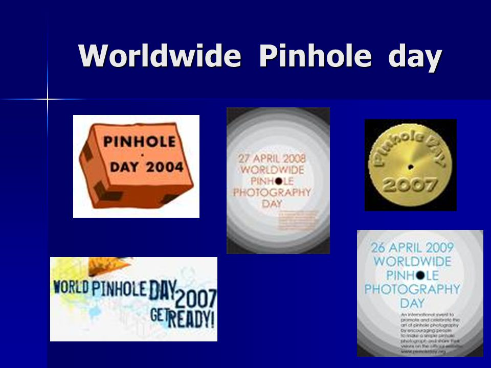 Worldwide Pinhole day