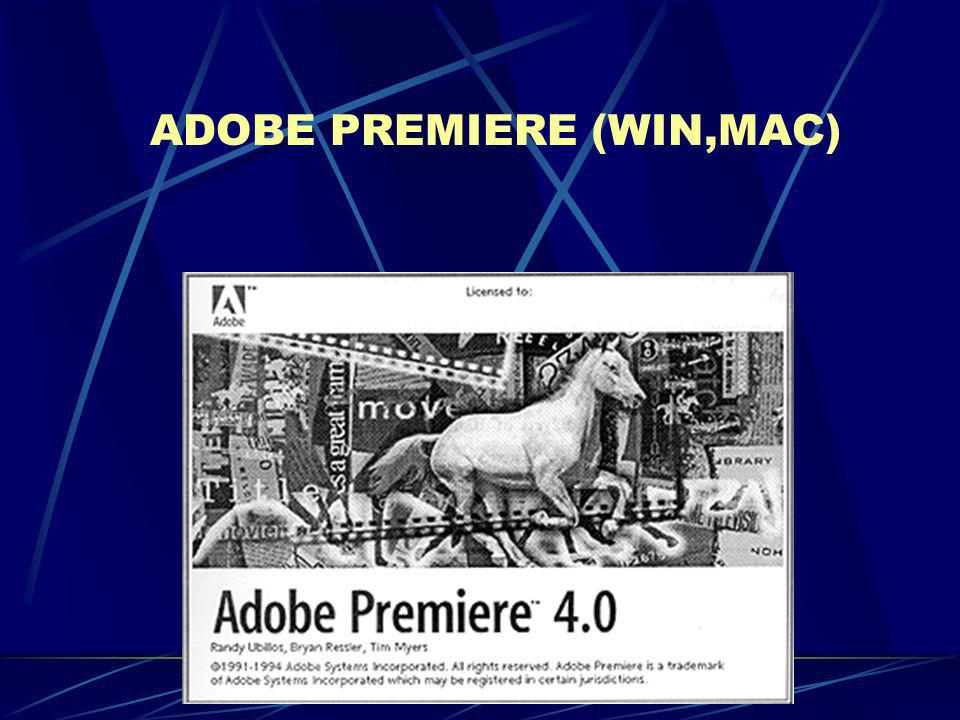 ADOBE PREMIERE (WIN,MAC)
