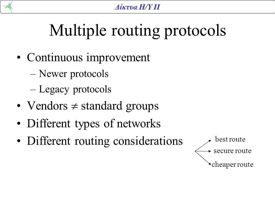 Multiple routing protocols