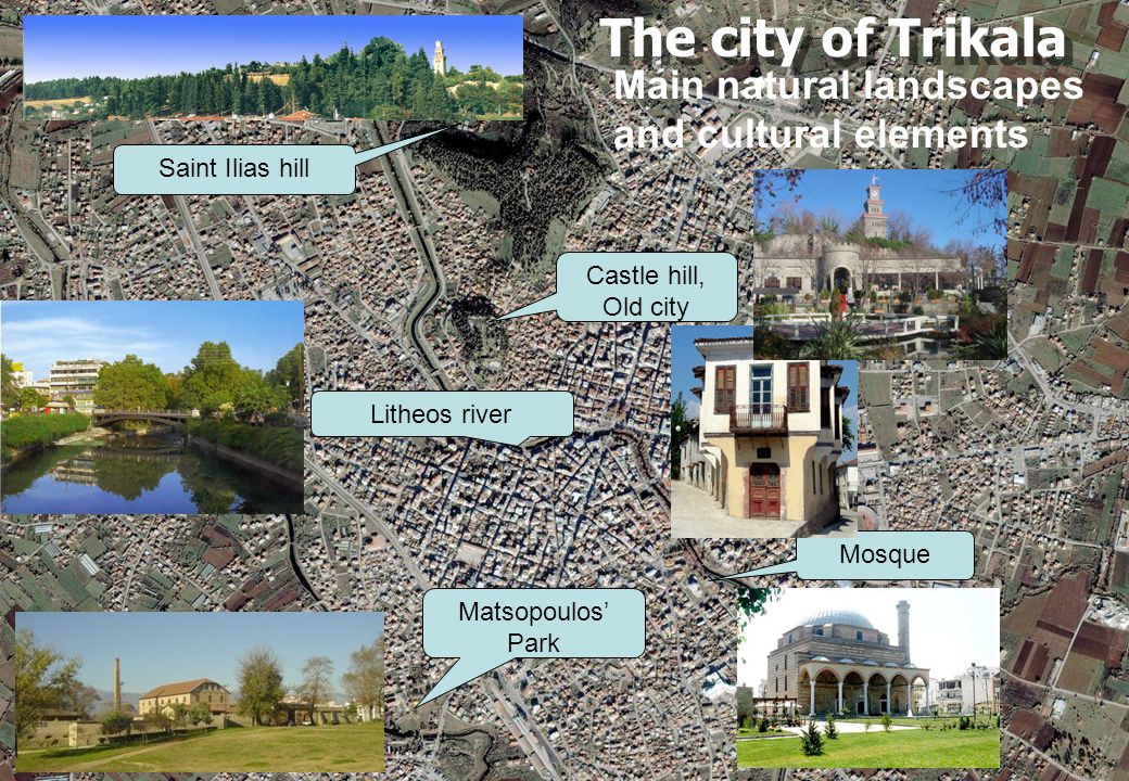 The city of Trikala Main natural landscapes and cultural elements