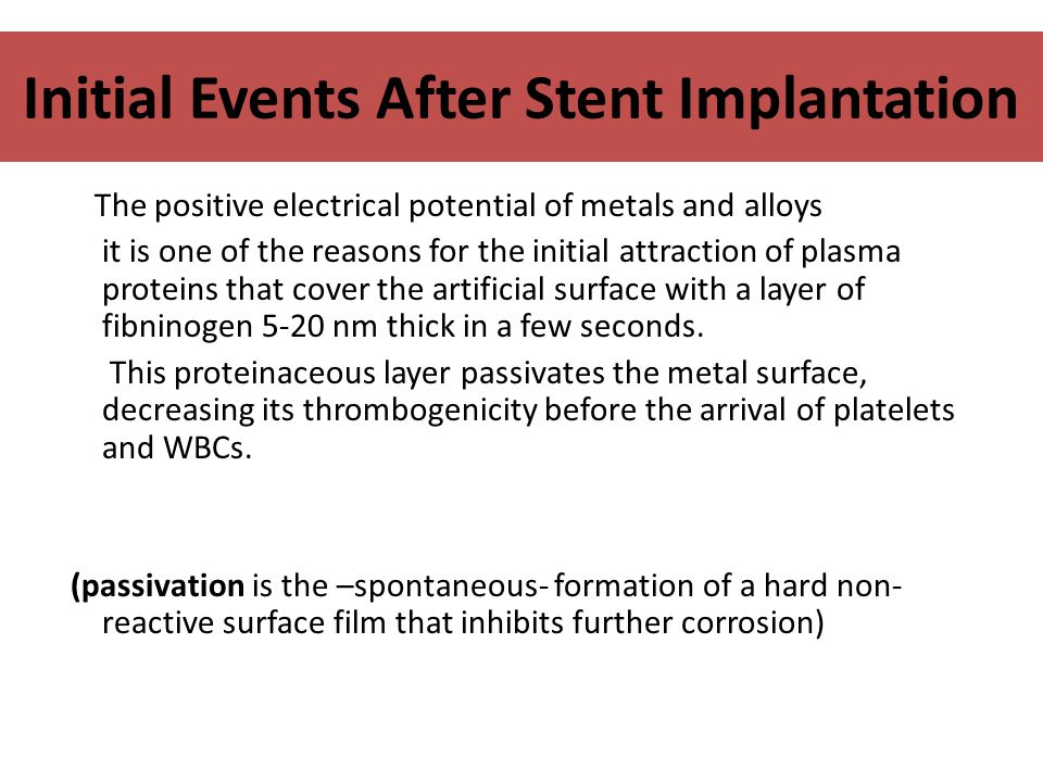 Initial Events After Stent Implantation