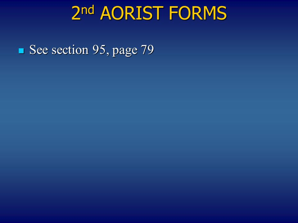 2nd ΑΟRIST FORMS See section 95, page 79