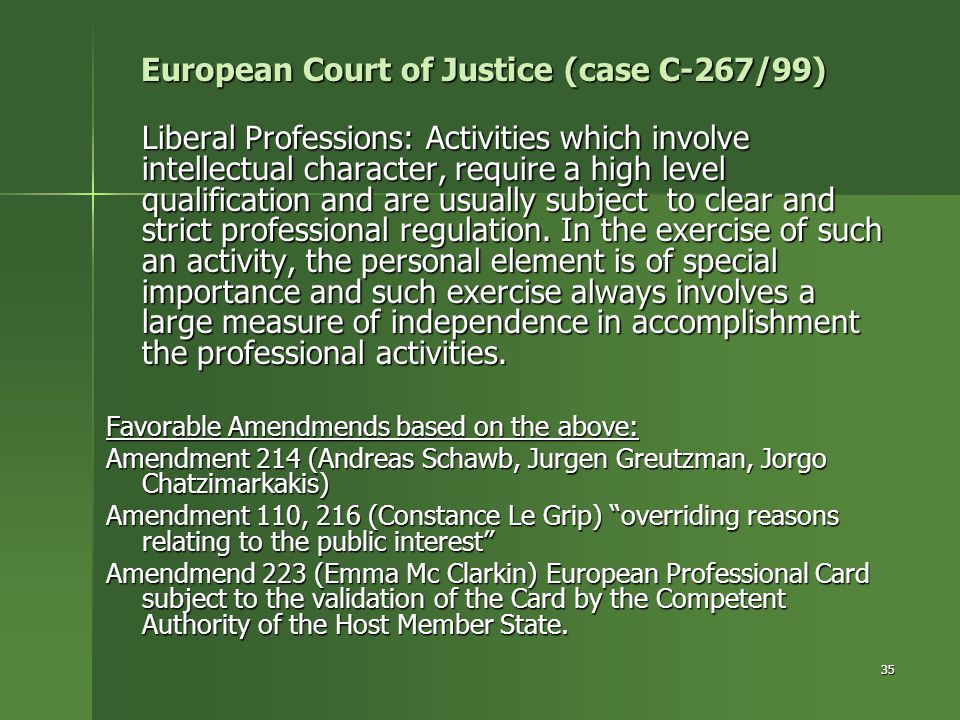European Court of Justice (case C-267/99)