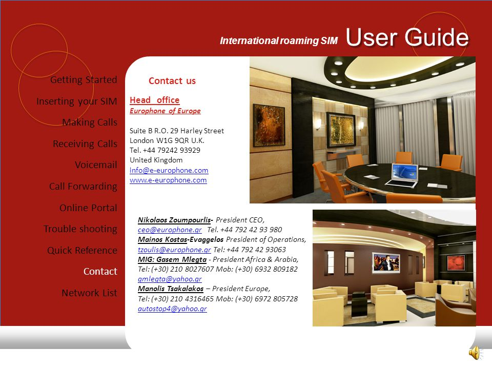 Getting Started Contact us Inserting your SIM Making Calls