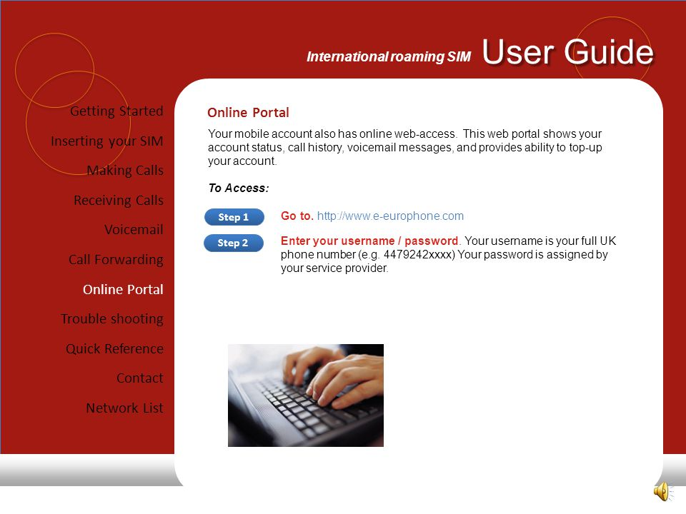 Getting Started Online Portal Inserting your SIM Making Calls
