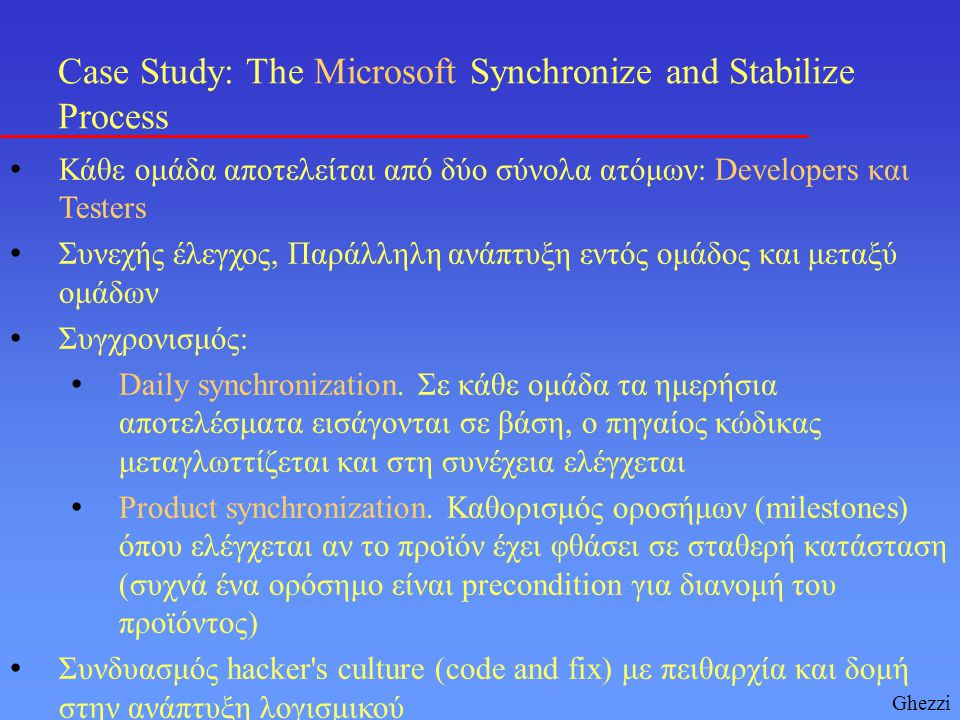 Case Study: The Microsoft Synchronize and Stabilize Process