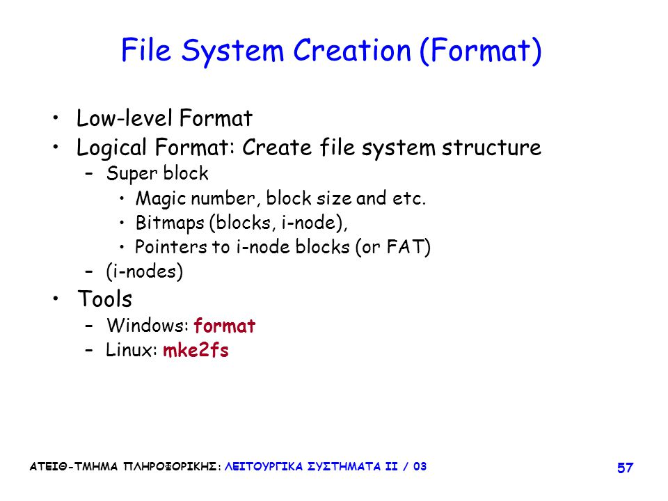 File System Creation (Format)