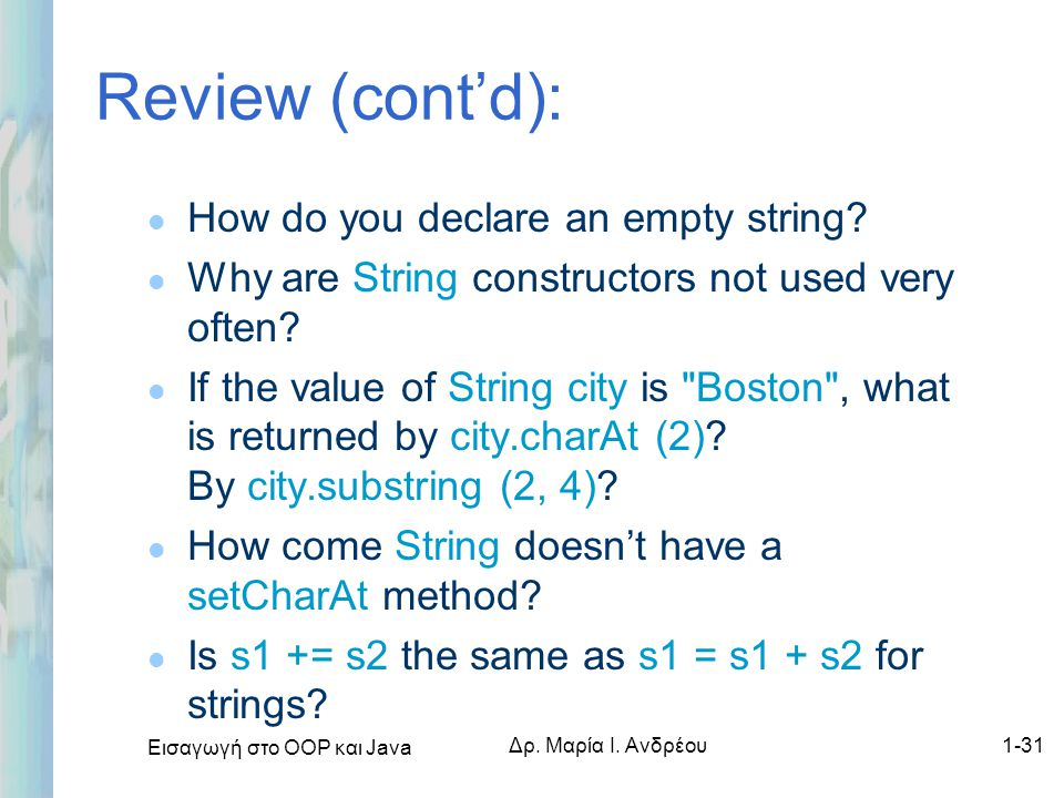 Review (cont'd): How do you declare an empty string