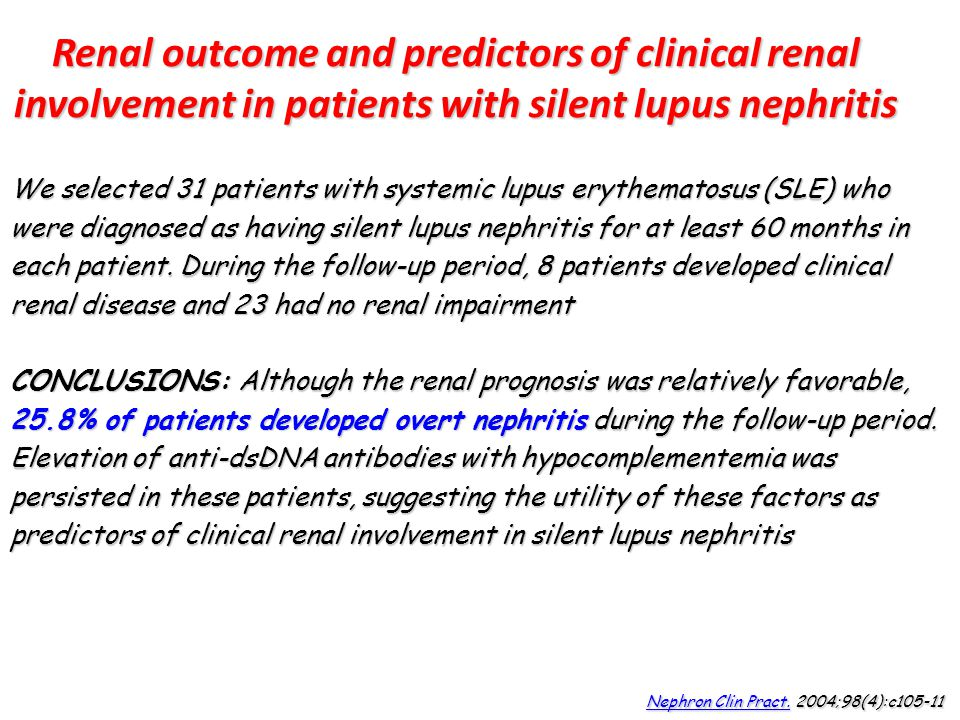 Renal outcome and predictors of clinical renal involvement in patients with silent lupus nephritis