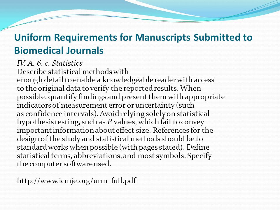Uniform Requirements for Manuscripts Submitted to Biomedical Journals