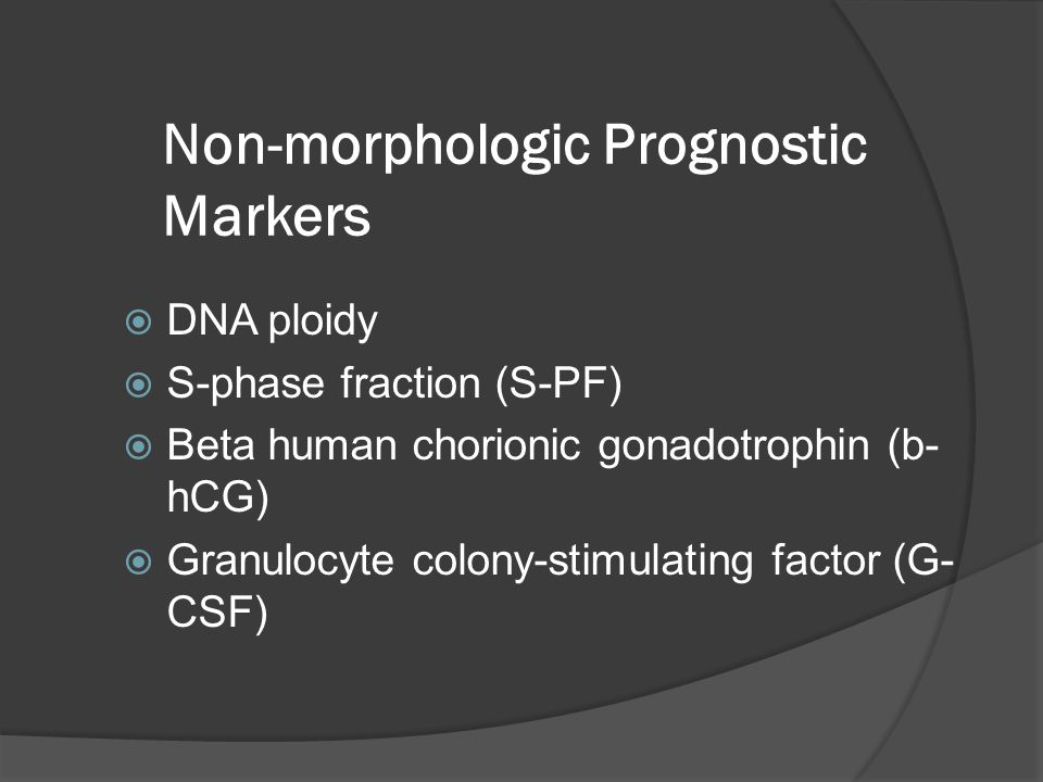 Non-morphologic Prognostic Markers
