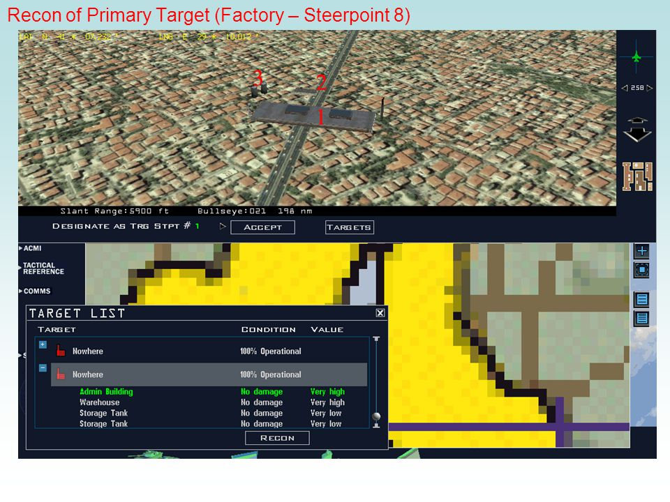 Recon of Primary Target (Factory – Steerpoint 8)
