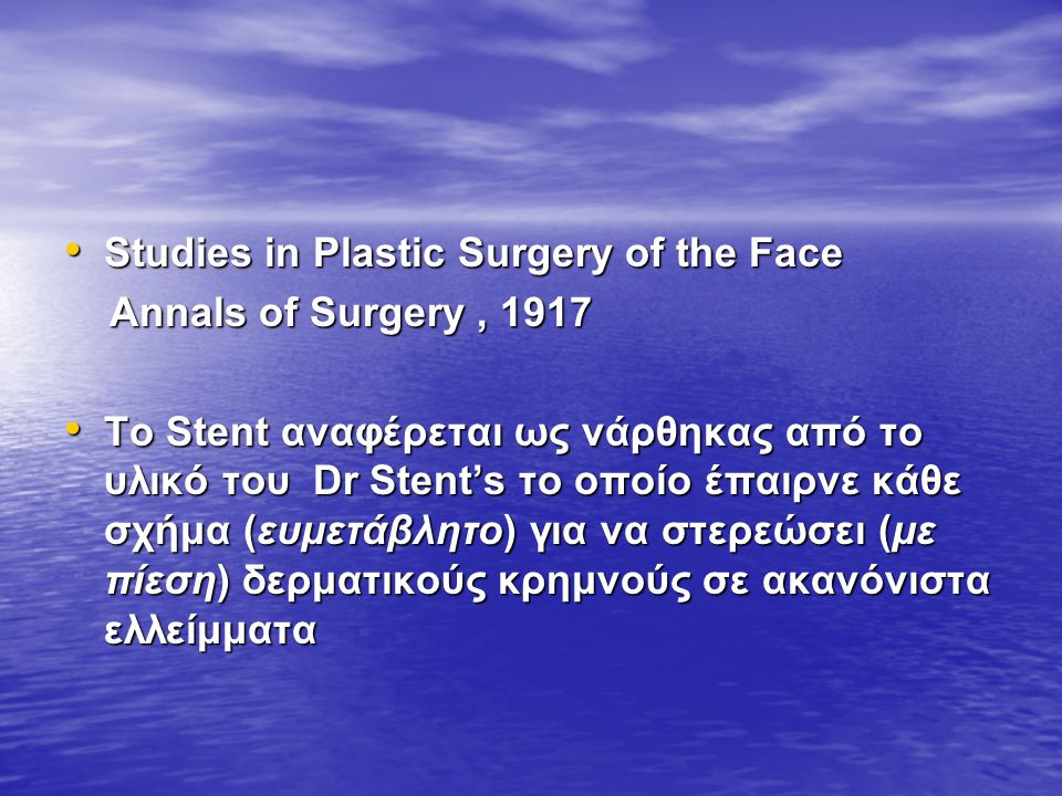 Studies in Plastic Surgery of the Face