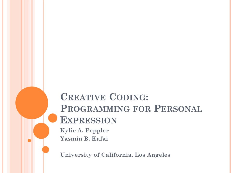 Creative Coding: Programming for Personal Expression
