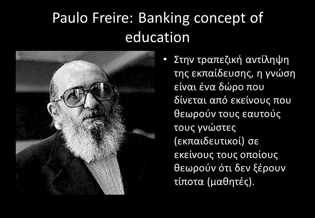Paulo Freire: Banking concept of education