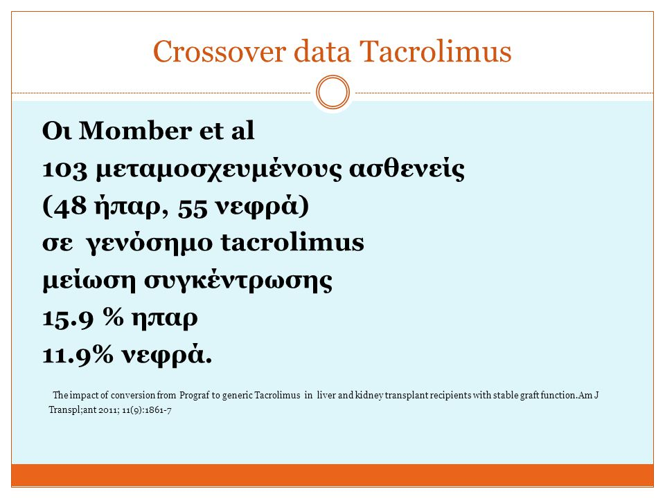 Crossover data Tacrolimus