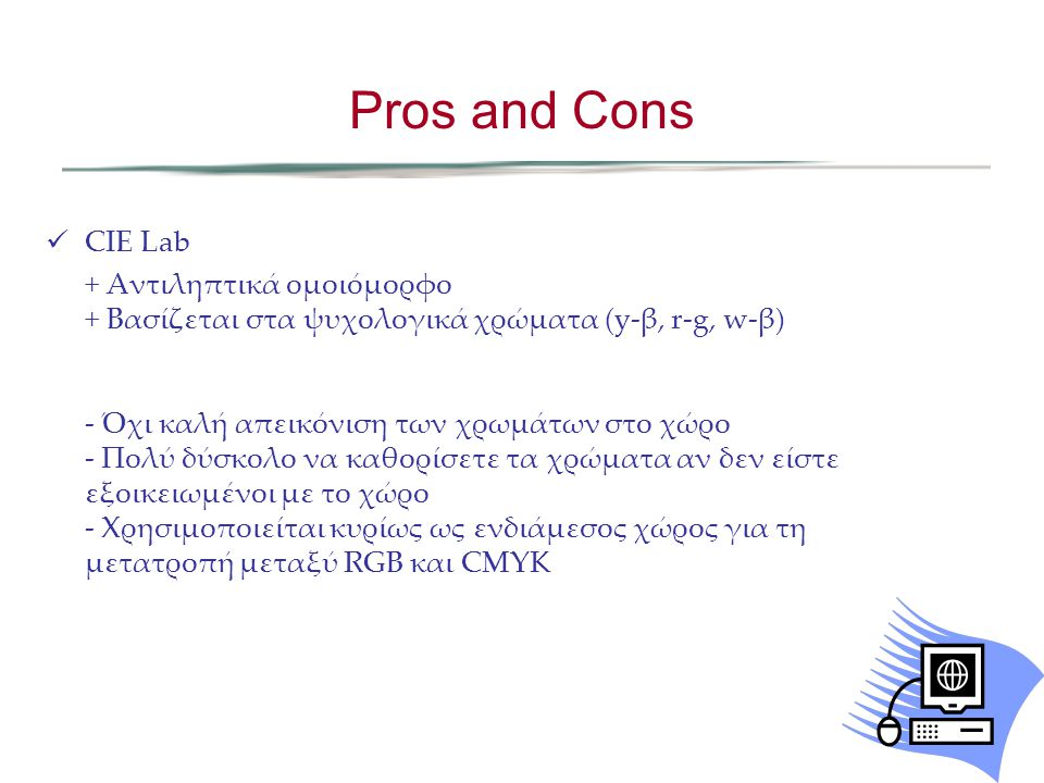 Pros and Cons CIE Lab.