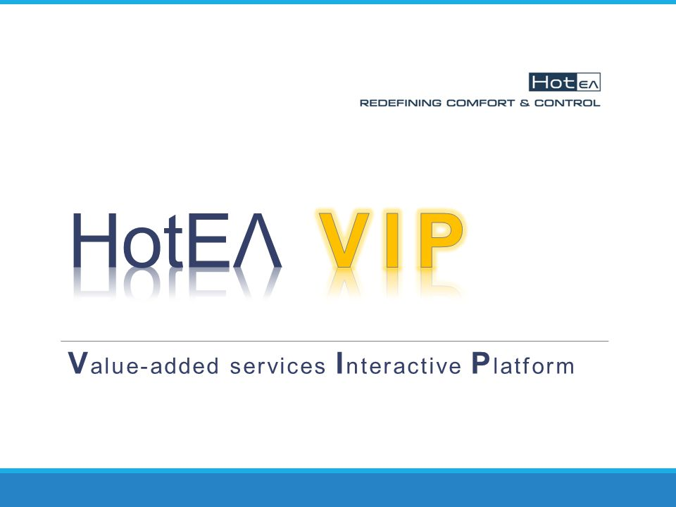 Value-added services Interactive Platform
