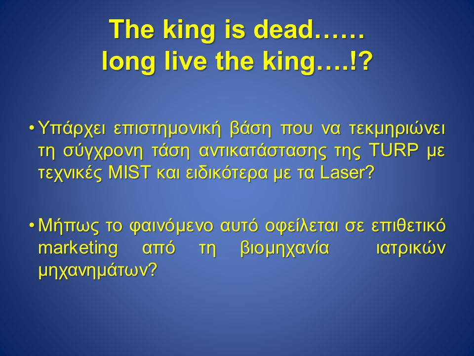 The king is dead…… long live the king….!