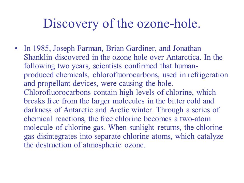 Discovery of the ozone-hole.