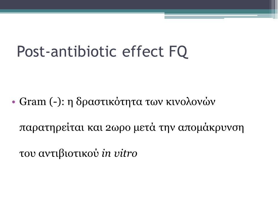 Post-antibiotic effect FQ