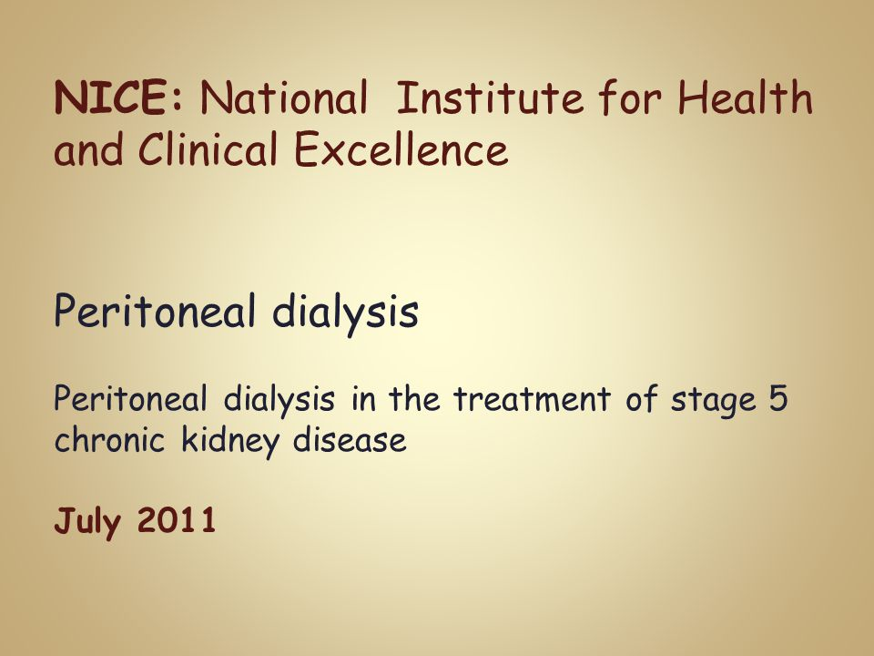 NICE: National Institute for Health and Clinical Excellence