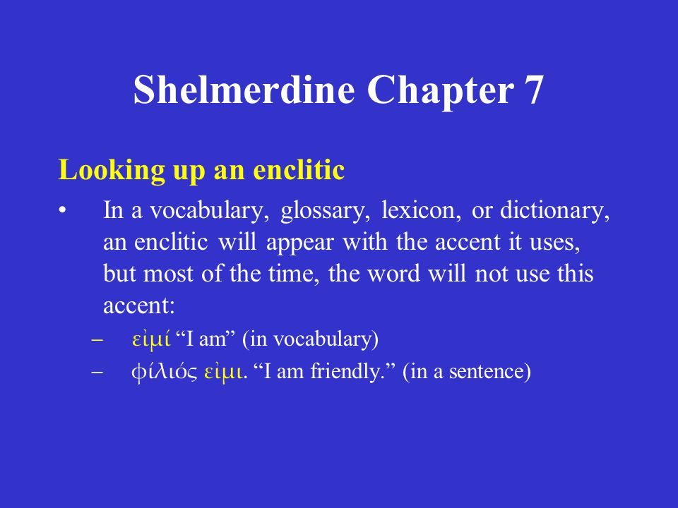 Shelmerdine Chapter 7 Looking up an enclitic