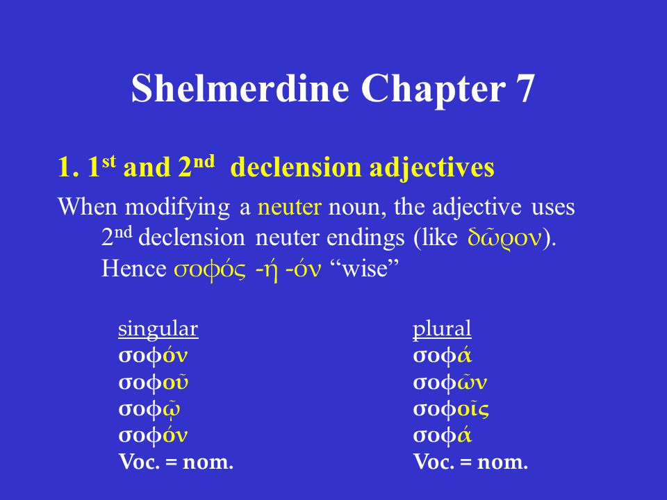 Shelmerdine Chapter st and 2nd declension adjectives