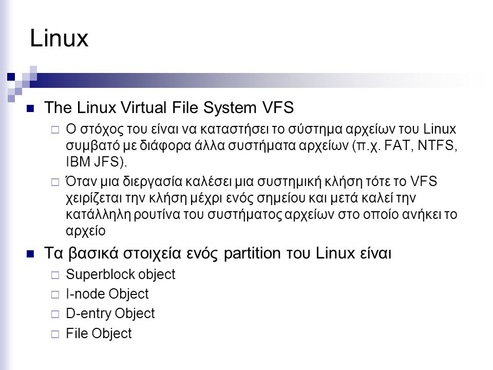 Linux The Linux Virtual File System VFS