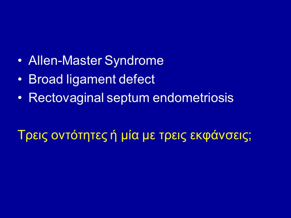 Allen-Master Syndrome