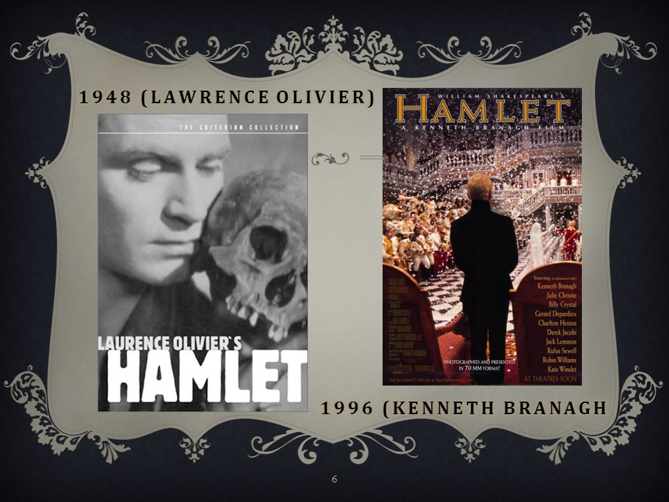 1948 (Lawrence Olivier) 1996 (Kenneth Branagh
