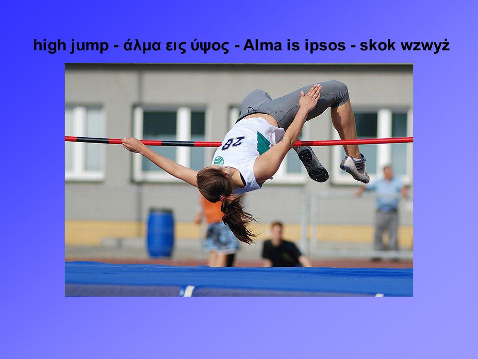 high jump - άλμα εις ύψος - Alma is ipsos - skok wzwyż