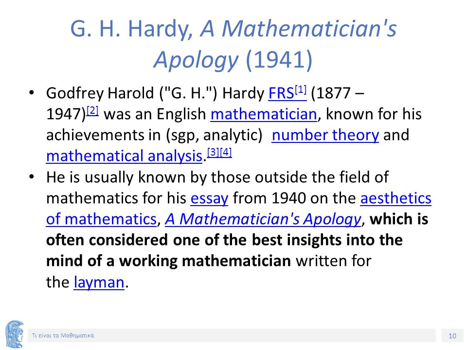 G. H. Hardy, A Mathematician s Apology (1941)