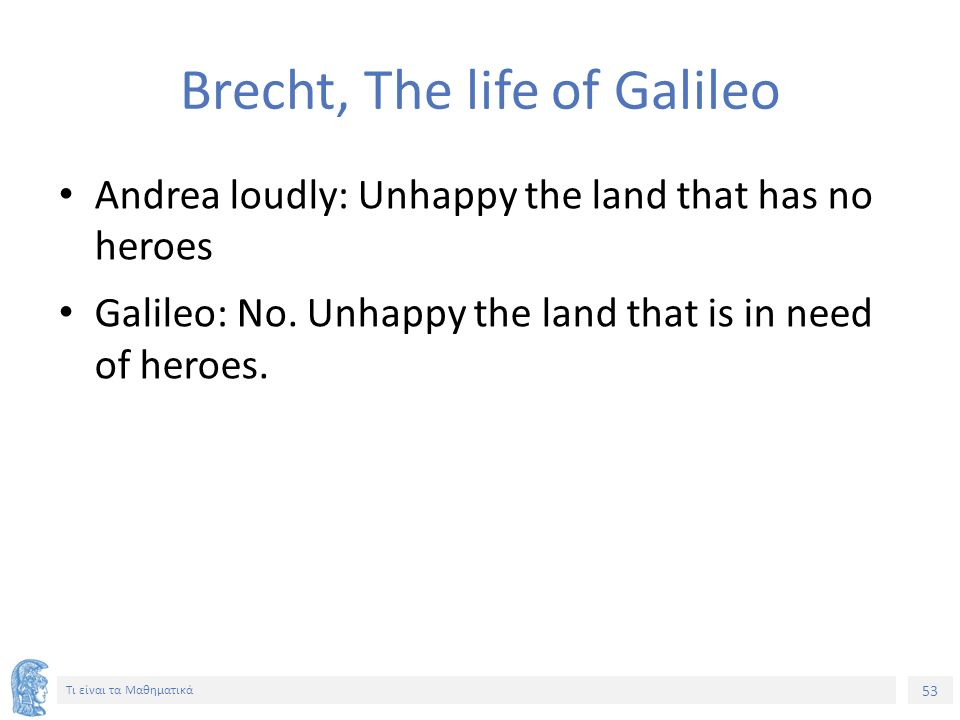Brecht, The life of Galileo
